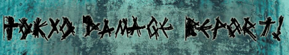logo intero Tokyo damage hello damage tour report