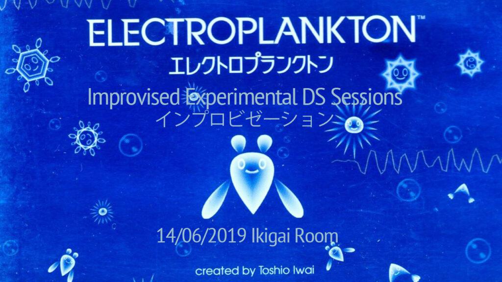 SR207 - Electroplankton Improvisation at Ikigai Room 14 06 2019 Artwork