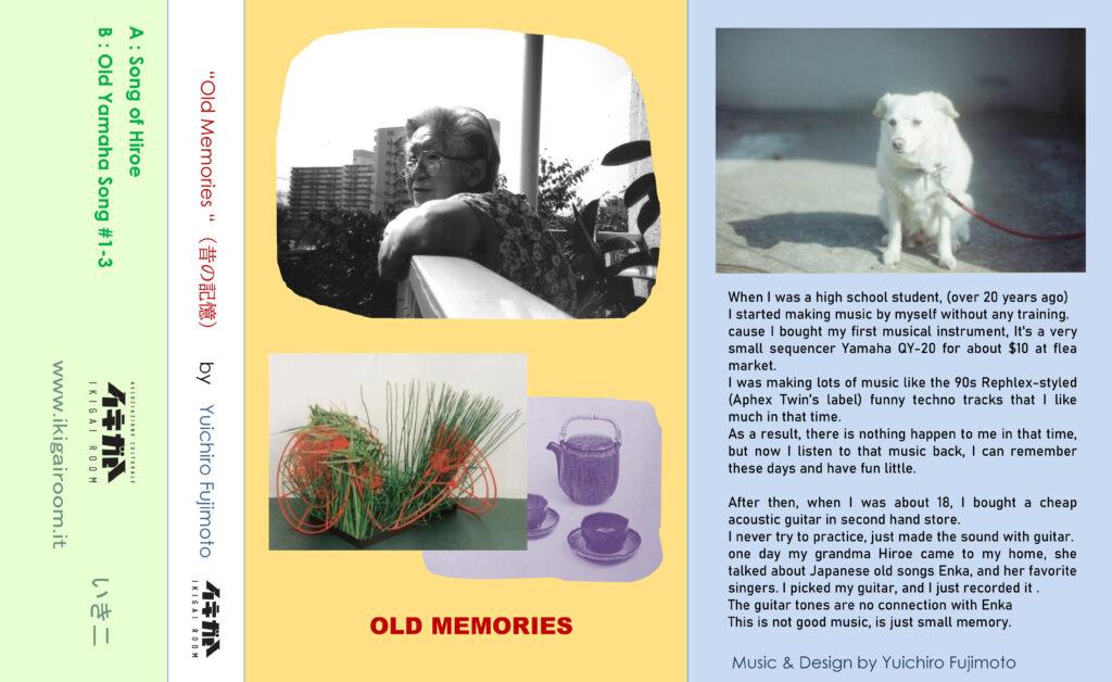Yuichiro Fujimoto Old Memories Ikigai Room Tape Full Artwork