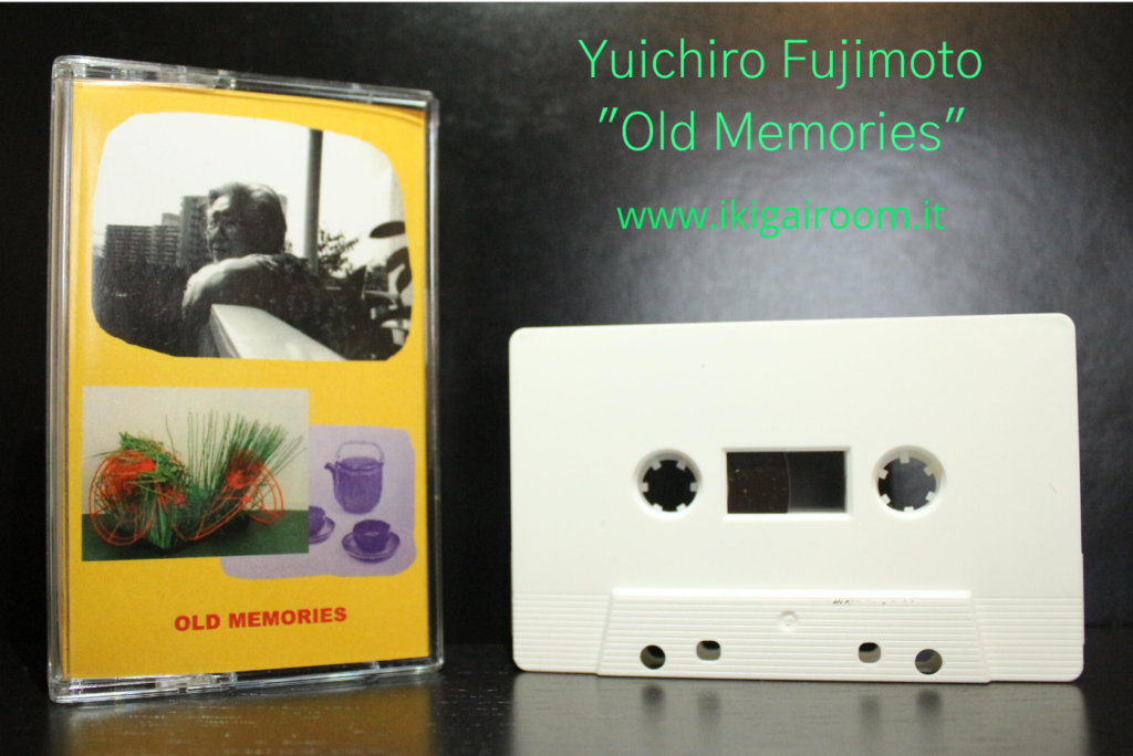Yuichiro Fujimoto Old Memories Ikigai Room Tape photo